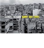 [(Beirut 1991 (2003))] [Author: Gabriele Basilico] published on (October, 2008)