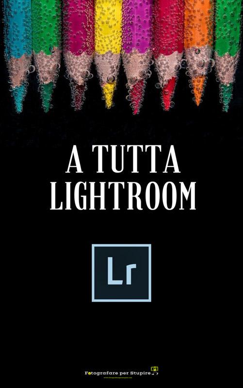 home fotografare per stupire lightroom