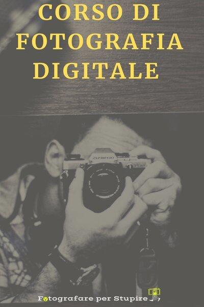 corso fotografia digitale per principianti